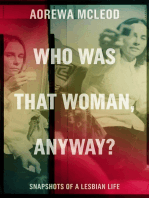 Who Was That Woman Anyway?