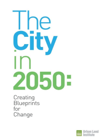 The City in 2050: Creating Blueprints for Change