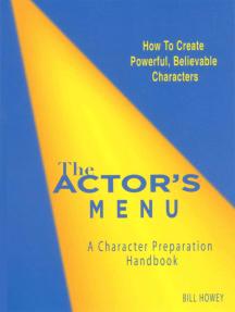 The Actor's Menu: A Character Preparation Handbook