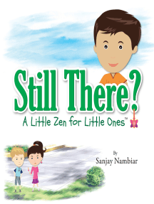 Still There?: A Little Zen for Little Ones
