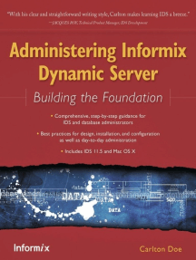 Administering Informix Dynamic Server: Building the Foundation