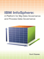 IBM InfoSphere: A Platform for Big Data Governance and Process Data Governance