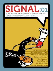 Signal: 01: A Journal of International Political Graphics & Culture