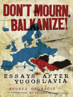 Don't Mourn, Balkanize!
