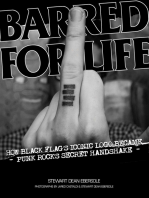 Barred for Life
