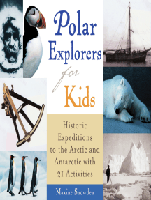 Polar Explorers for Kids: Historic Expeditions to the Arctic and Antarctic with 21 Activities