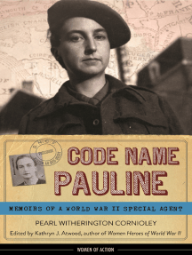 Code Name Pauline: Memoirs of a World War II Special Agent