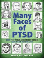 Many Faces of PTSD