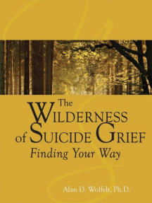 The Wilderness of Suicide Grief: Finding Your Way