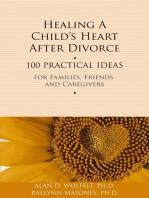 Healing a Child's Heart After Divorce