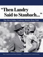 """Then Landry Said to Staubach. . ."""