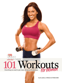 101 Workouts For Women: Everything You Need to Get a Lean, Strong, and Fit Physique
