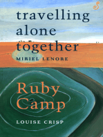 Travelling Alone Together /Ruby Camp