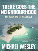 There Goes the Neighbourhood: Australia and the Rise of Asia