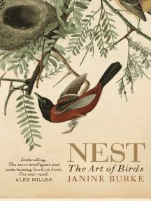 Nest: The Art of Birds
