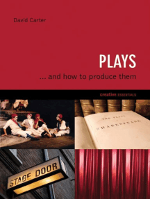 Plays: . . . And How to Produce Them