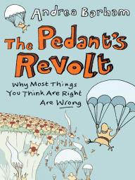 The Pedant's Revolt