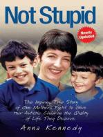 Not Stupid