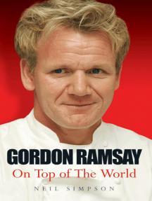 Gordon Ramsay: The Biography