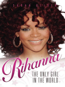 Rihanna: The Only Girl In The World