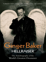 Ginger Baker: Hellraiser: The Autobiography of the World's Greatest Drummer