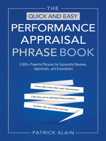 The Quick and Easy Performance Appraisal Phrase Book: 3,000+ Powerful Phrases for Successful Reviews, Appraisals and Evaluations