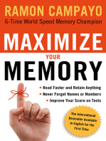 Maximize Your Memory: *Read Faster and Retain Anything *Never Forget a Name or Number *Improve Your Score on Any Test