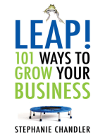 Leap! 101 Ways to Grow Your Business