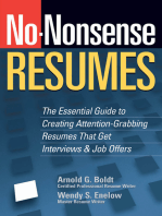 No-Nonsense Resumes: The Essential Guide to Creating Attention-Grabbing Resumes That Get Interviews & Job Offers