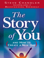 The Story of You (And How to Create a New One)