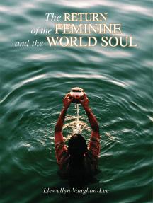 Return of the Feminine and the World Soul