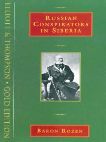 Russian Conspirators in Siberia