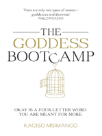 The Goddess Bootcamp: Okay is a Four-Letter Word. You are Meant for More