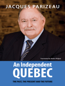 An Independent Quebec: The Past, the Present and the Future