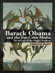 Barack Obama and the Jim Crow Media: The Return of the Nigger Breakers