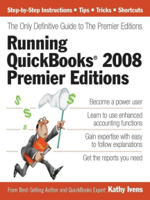 Running QuickBooks 2008 Premier Editions: The Only Definitive Guide to the Premier Editions