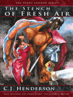 The Stench of Fresh Air