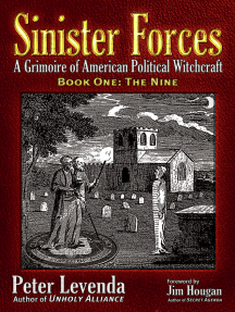 Sinister ForcesThe Nine: A Grimoire of American Political Witchcraft