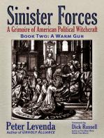 Sinister ForcesA Warm Gun