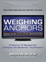 Weighing Anchors: When Network Newscasters Don't Know Write from Wrong