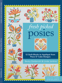 Fresh Picked Posies: 12 Quilt Blocks to Applique from Piece O' Cake Designs