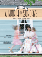 A Month of Sundays - Family, Friends, Food & Quilts