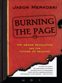 Burning the Page: The eBook Revolution and the Future of Reading
