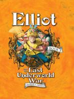 Elliot and the Last Underworld War