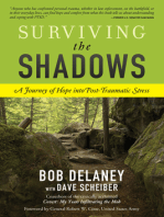 Surviving the Shadows