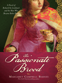 The Passionate Brood: A Novel of Richard the Lionheart and the Man Who Became Robin Hood