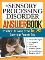 The Sensory Processing Disorder Answer Book