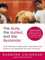 The Bully, the Bullied, and the Bystander