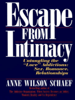 Escape from Intimacy