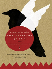 The Ministry of Pain: A Novel